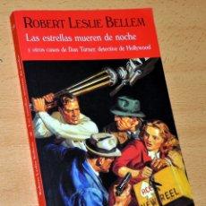 Libros de segunda mano: LAS ESTRELLAS MUEREN DE NOCHE Y OTROS CASOS... - DE ROBERT LESLIE BELLEM - EDITORIAL VALDEMAR - 2011. Lote 168274720