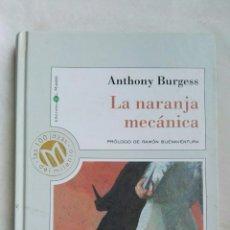 Libros de segunda mano: LA NARANJA MECÁNICA ANTHONY BURGUESS. Lote 168337481