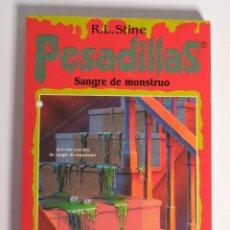 Libros de segunda mano: PESADILLAS 7. SANGRE DE MONSTRUO. R.L. STINE. EDICIONES B. 1996. Lote 168403372