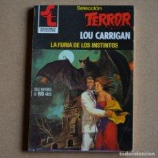 Livres d'occasion: LA FURIA DE LOS INSTINTOS. LOU CARRIGAN. SELECCION TERROR Nº 407. LITERACOMIC. C2.. Lote 168903104