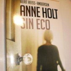 Libros de segunda mano: ANNE HOLT, SIN ECO. ROJA Y NEGRA 2015. 380 PÁG (SEMINUEVO). Lote 168947656