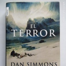 Libros de segunda mano: EL TERROR. DAN SIMMONS. ROCA EDITORIAL. ESPAÑA 2008. 1ª EDICIÓN.. Lote 169033496