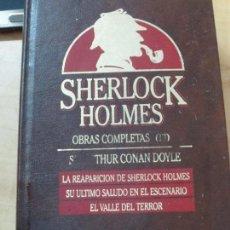 Libros de segunda mano: OBRAS COMPLETAS III SHERLOCK HOLMES EDIT ORBIS AÑO 1987. Lote 169077808