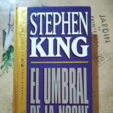 Libros de segunda mano: EL UMBRAL DE LA NOCHE - STEPHEN KING. Lote 169264312