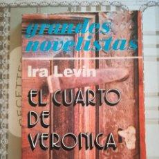 Libros de segunda mano: EL CUARTO DE VERÓNICA - IRA LEVIN - IMPRESO EN ARGENTINA EN MAYO DE 1975. Lote 169689312