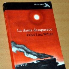 Libros de segunda mano: LA DAMA DESAPARECE - DE ETHEL LINA WHITE - EDITORIAL ALBA / RARA AVIS Nº 33 - 1ª EDICIÓN, MARZO 2017. Lote 169753604