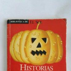 Libros de segunda mano: HISTORIAS DE FANTASMAS. Lote 169949838