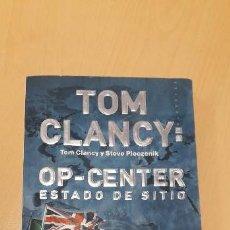 Libros de segunda mano: 11-00319 OP- CENTER . ESTADO DE SITIO - TOM CLANCY. Lote 170013432