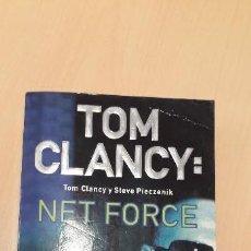 Libros de segunda mano: 11-00321 NET FORCE - TOM CLANCY. Lote 170013720