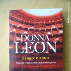 Libros de segunda mano: SANGRE O AMOR - DONNA LEON. Lote 170075692