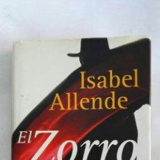 Libros de segunda mano: EL ZORRO COMIENZA LA LEYENDA ISABEL ALLENDE. Lote 170135178