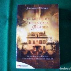 Libros de segunda mano: EL MISTERIO DE LA CASA ARANDA - JERÓNIMO TRISTANTE - MAEVA EDICIONES - BOLSILLO - AÑO 2008. Lote 170247385