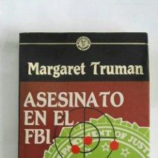 Libros de segunda mano: ASESINATO EN EL FBI. Lote 170321142
