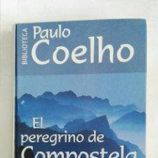 Libros de segunda mano: EL PEREGRINO DE COMPOSTELA PAULO COELHO. Lote 170405209