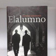 Libros de segunda mano: EL ALUMNO (PATRICK REDMOND). Lote 170505000