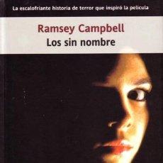 Libros de segunda mano: LOS SIN NOMBRE - RAMSEY CAMPBELL - LA FACTORIA DE IDEAS - 2004. Lote 170978965