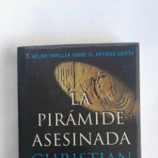 Libros de segunda mano: LA PIRÁMIDE ASESINADA BESTSELLER. Lote 171070684