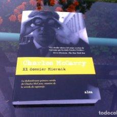 Libros de segunda mano: CHARLES MCCARRY. EL DOSSIER MIERNIK. ED. PAIDÓS, 2008. Lote 171086990