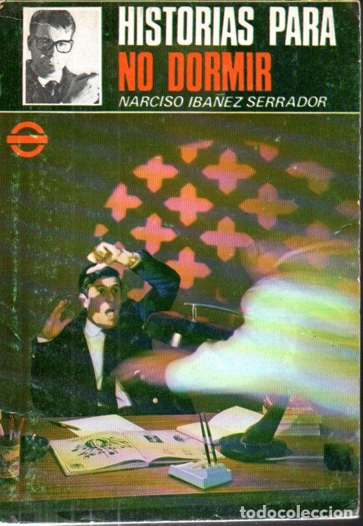 Libros de segunda mano: NARCISO IBÁÑEZ SERRADOR : 10 NÚMEROS HISTORIAS PARA NO DORMIR (1968) - Foto 4 - 171198850