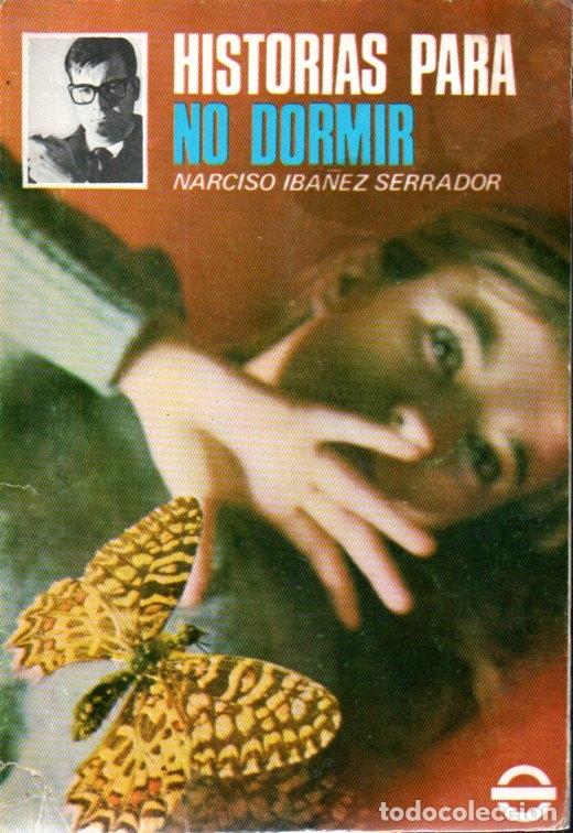 Libros de segunda mano: NARCISO IBÁÑEZ SERRADOR : 10 NÚMEROS HISTORIAS PARA NO DORMIR (1968) - Foto 7 - 171198850