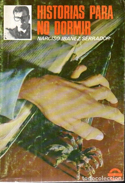Libros de segunda mano: NARCISO IBÁÑEZ SERRADOR : 10 NÚMEROS HISTORIAS PARA NO DORMIR (1968) - Foto 10 - 171198850