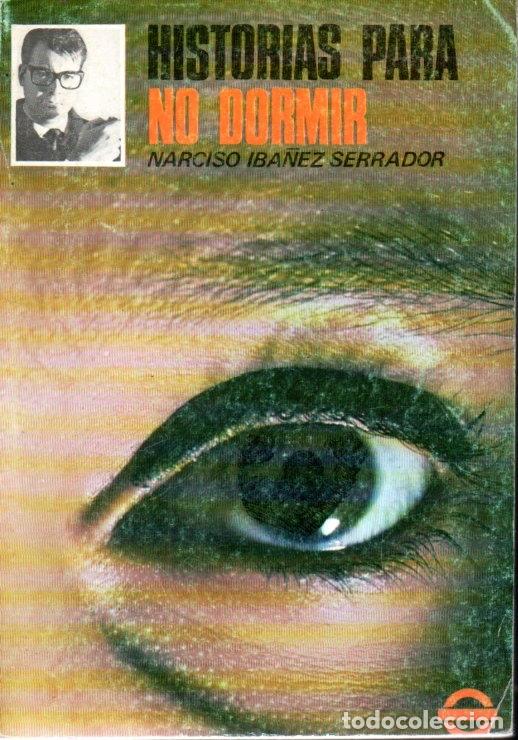 Libros de segunda mano: NARCISO IBÁÑEZ SERRADOR : 10 NÚMEROS HISTORIAS PARA NO DORMIR (1968) - Foto 11 - 171198850