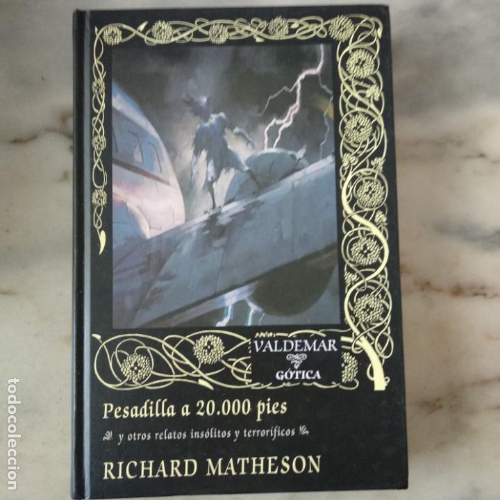 PESADILLA A 20.000 PIES RICHARD MATHESON VALDEMAR 48 GÓTICA (Libros de segunda mano (posteriores a 1936) - Literatura - Narrativa - Terror, Misterio y Policíaco)