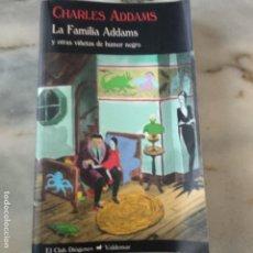 Libros de segunda mano: LA FAMILIA ADDAMS Y OTRAS VIÑETAS DE HUMOR NEGRO CHARLES ADAMS VALDEMAR 284. Lote 171243008
