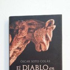 Libros de segunda mano: EL DIABLO EN FLORENCIA. - OSCAR SOTO COLAS. TDK395. Lote 171387982