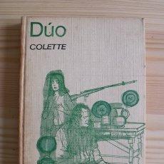 Libros de segunda mano: LIBRO DÚO - COLETTE - EDICIONES G.P. 1964. Lote 171398568