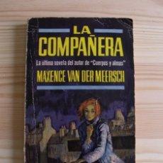 Libros de segunda mano: LIBRO LA COMPAÑERA - MAXENCE VAN DER MEERSCH - EDICIONES G.P. 1963. Lote 171402275