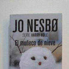 Libros de segunda mano: EL MUÑECO DE NIEVE. JO NESBO. SERIE HARRY HOLE. TDK394. Lote 171431177