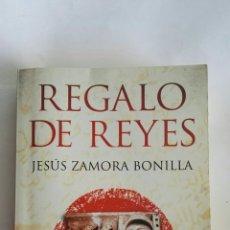 Libros de segunda mano: REGALO DE REYES JESÚS ZAMORA BONILLA. Lote 171461464