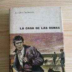 Libros de segunda mano: LIBRO LA CASA DE LAS DUNAS - MAXENCE VAN DER MEERSCH - PLAZA & JANÉS SA EDITORES. Lote 171516840