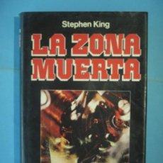 Libros de segunda mano: LA ZONA MUERTA - STEPHEN KING - MUNDO ACTUAL DE EDICIONES, 1981, 1ª EDICION (TAPA DURA, BUEN ESTADO). Lote 171524743