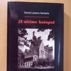 Libros de segunda mano: EL ÚLTIMO HUÉSPED / DAVID LOZANO GARBALA / 1ª EDICIÓN 1998. MIRA EDITORES. Lote 171524942