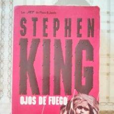 Libros de segunda mano: OJOS DE FUEGO - STEPHEN KING. Lote 171527633