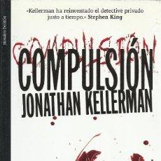 Libros de segunda mano: JONATHAN KELLERMAN-COMPULSIÓN.MOSAICO.2010.. Lote 171552130