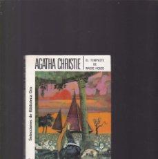 Livres d'occasion: AGATHA CHRISTIE - EL TEMPLETE DE NASSE HOUSE - EDITORIAL MOLINO Nº 279 / 1981. Lote 171621363