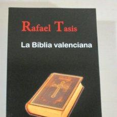 Libros de segunda mano: RAFAEL TASIS, LA BIBLIA VALENCIANA, TRES I QUATRE EDICIONS, POLICIACA EN CATALA. Lote 171632322