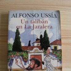 Libros de segunda mano: LIBRO UN TALIBÁN EN LA JARALERA - ALFONSO USSÍA. Lote 171777844