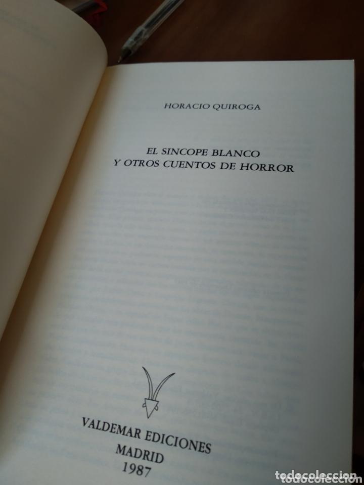 Libros de segunda mano: HORACIO QUIROGA. EL SINCOPE BLANCO Y OTROS CUENTOS DE HORROR - Foto 2 - 172151289