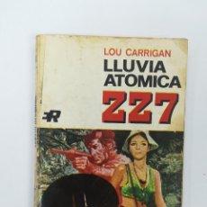 Libros de segunda mano: LLUVIA ATOMICA (LOU CARRIGAN) (ZZ7 #168). Lote 172159193