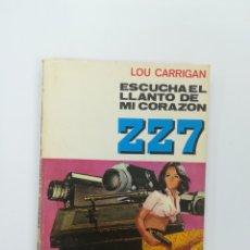 Libros de segunda mano: ESCUCHA EL LLANTO DE MI CORAZON (LOU CARRIGAN) (ZZ7 #162). Lote 172159218