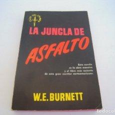 Libros de segunda mano: LA JUNGLA DE ASFALTO. Lote 172413623