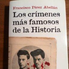 Libros de segunda mano: LIBRO. LOS CRÍMENES MÁS FAMOSOS DE LA HISTORIA. FRANCISCO PÉREZ ABELLÁN. PLANETA.. Lote 172585515