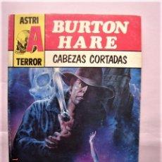 Livres d'occasion: CABEZAS CORTADAS, ED. ASTRI TERROR, BURTON HARE. 1991. Lote 172693959