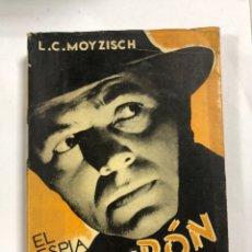 Libros de segunda mano: EL ESPIA CICERON. L.C. MOY ZISCH. EDITORIAL VESPERO. MADRID, 1953. PAGINAS: 247. Lote 172753709