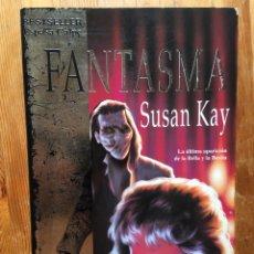 Libros de segunda mano: FANTASMA - SUSAN KAY - 1993 - ESPASA CALPE - ISBN: 9788423988433 - RARO - DESCATALOGADO. Lote 173595542