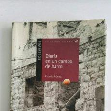 Libros de segunda mano: DIARIO DE UN CAMPO DE BARRO. Lote 173634554